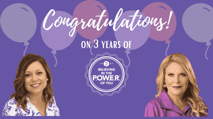 "Decorative banner that says CONGRATULATIONS to P.O.W.E.R. on 3 years of ""believing in the POWER of You"" featuring images of Tammy O'Shea and Liz Broekman"